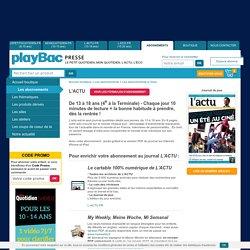 Abonnement à l'actu, quotidien pour adolescents dès l'âge de 14 ans - Boutique Playbac Presse