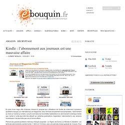 Kindle : l'abonnement aux journaux est une mauvaise affaire