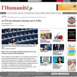Le FN aux abonnés absents sur le Tafta