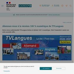 Abonnez-vous à la version 100 % numérique de TVLangues