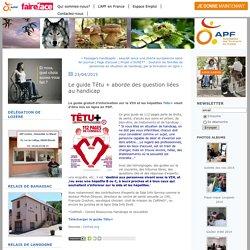 Le guide Têtu + aborde des question liées au handicap : APF de Lozère (48)