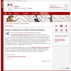 Aborder la littérature à l'aide d'outils numériques-Lettres-Éduscol