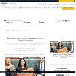 La première femme députée aborigène émeut le Parlement australien