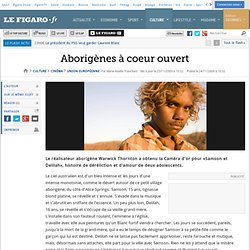Cinéma : Aborigènes à coeur ouvert
