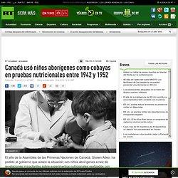 Canadá usó niños aborígenes como cobayas en pruebas nutricionales entre 1942 y 1952
