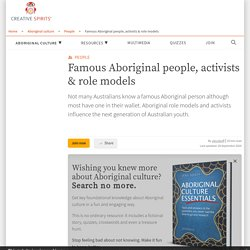 Famous Aboriginal people, activists & role models - Creative Spirits