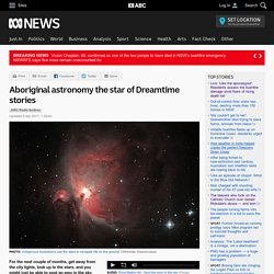 Aboriginal astronomy the star of Dreamtime stories