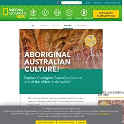 Aboriginal Australian Culture: One of the Oldest Living Cultures