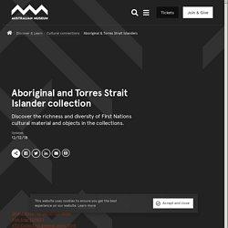 Aboriginal and Torres Strait Islander collection - The Australian Museum