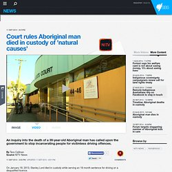 Court rules Aboriginal man died in custody of 'natural causes'