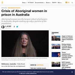 Crisis of Aboriginal women in prison in Australia