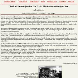 Aboriginal Justice, Pamela George Case