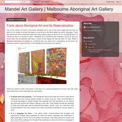 Melbourne Aboriginal Art Gallery: Facts about Aboriginal Art and Its Materialization