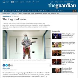 The long road home: Aborigines reclaim their ancestors's remains from British museums