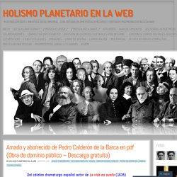 Amado y aborrecido de Pedro Calderón de la Barca en pdf (Obra de dominio público – Descarga gratuita)