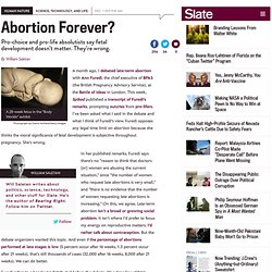 Late-term abortion and fetal development: My debate with Ann Furedi