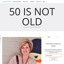 About 50 Is Not Old