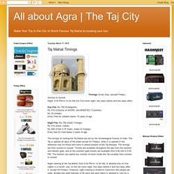 The Taj City: Taj Mahal Timings
