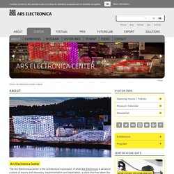 About - Ars Electronica Center