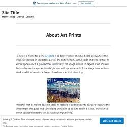 About Art Prints – Site Title