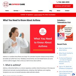 What You Need to Know About Asthma Symptoms and Causes