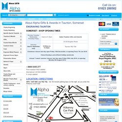 About Alpha Gifts & Awards in Taunton, Somerset