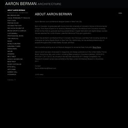 ABOUT AARON BERMAN - Aaron Berman Architecture