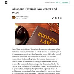 All about Business Law Career and scope - Rohit Kumar - Medium