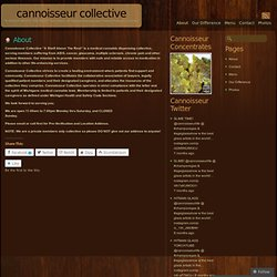 About « Cannoisseur Collective