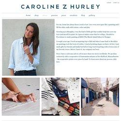 About – Caroline Z Hurley