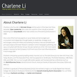 Charlene Li: - Founder of Altimeter Group, Author of Open Leader