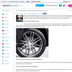 How to Go About Choosing Alloy Wheel Repair Services?