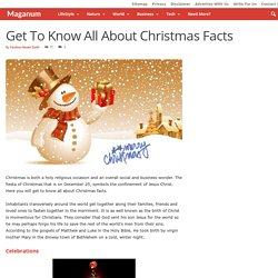 Get To Know All About Christmas Facts - Maganum