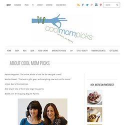 Cool Mom Picks: About Cool Mom Picks