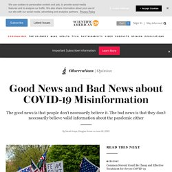 Good News and Bad News about COVID-19 Misinformation