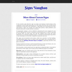 More About Custom Signs ~ Signs Vaughan