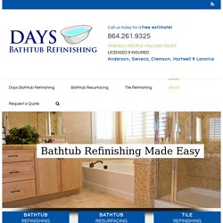 About - Days Bathtub Refinishing