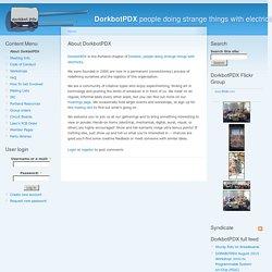 About DorkbotPDX