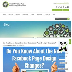 Do You Know About the New Facebook Page Design Changes?