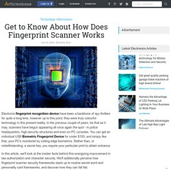 Get to Know About How Does Fingerprint Scanner Works