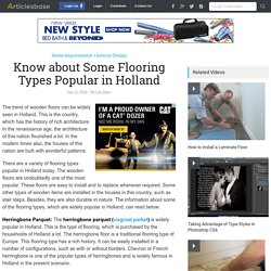 Know about Some Flooring Types Popular in Holland