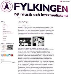 About Fylkingen