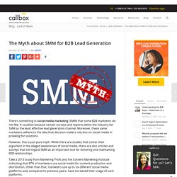 The Myth about SMM for B2B Lead Generation - B2B Lead Generation Australia