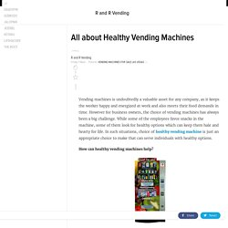 All about Healthy Vending Machines