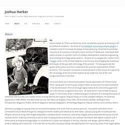(en) About Joshua Harker