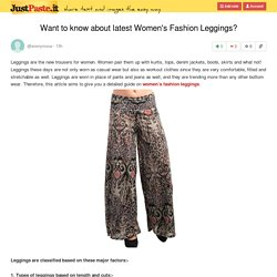 Want to know about latest Women's Fashion Leggings?
