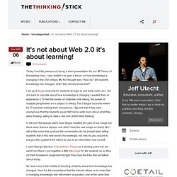 It's not about Web 2.0 it's about learning! « The Thinking Stick