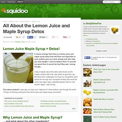 All About the Lemon Juice and Maple Syrup Detox