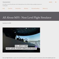 All About MFS - Next Level Flight Simulator